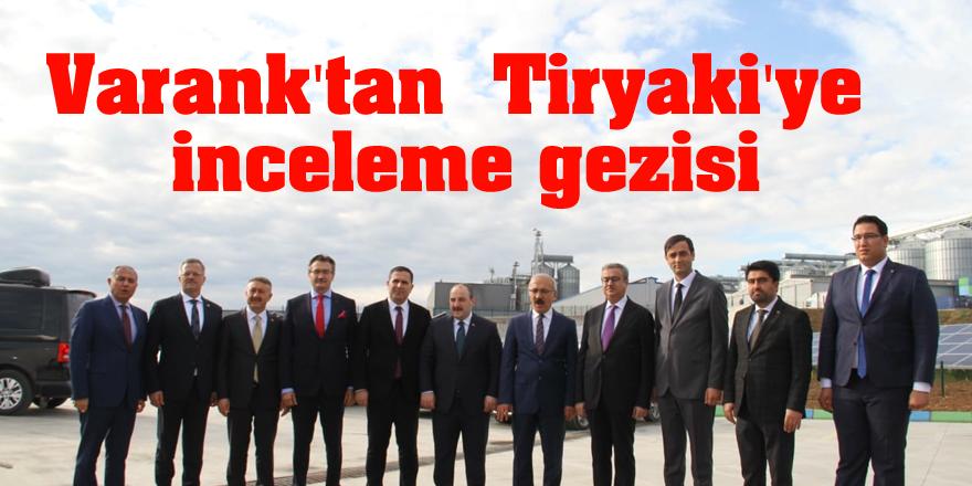 Varank'tan  Tiryaki'ye inceleme gezisi