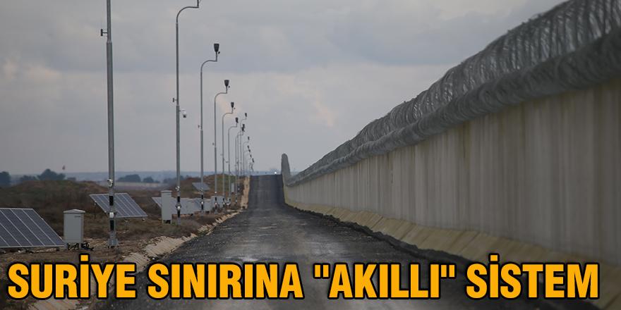 """Suriye sınırına """"akıllı"""" sistem"""