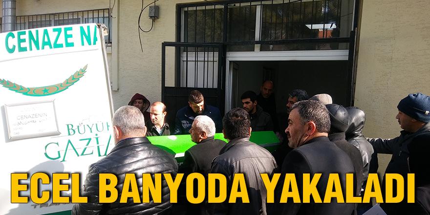 ECEL BANYODA YAKALADI