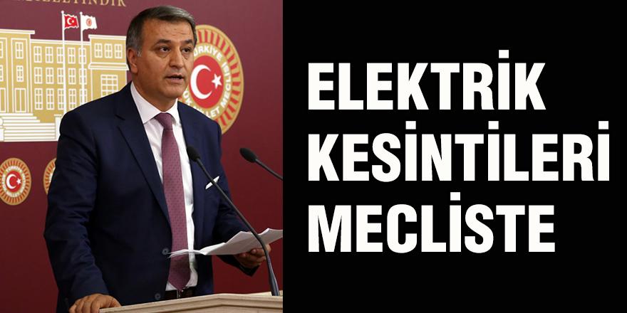 Elektrik kesintileri mecliste