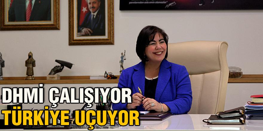 DHMİ Çalışıyor Türkiye uçuyor