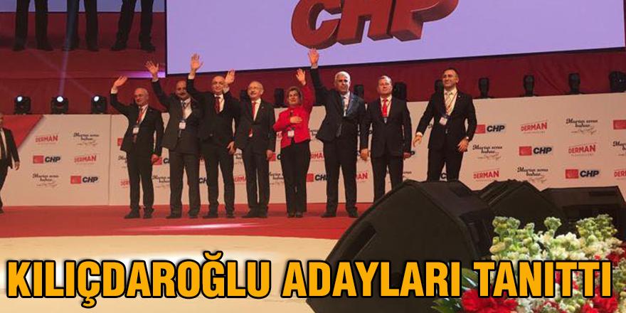 Kılıçdaroğlu adayları tanıttı