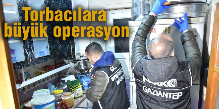 Torbacılara büyük operasyon