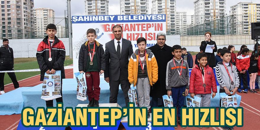 Gaziantep'in en hızlısı
