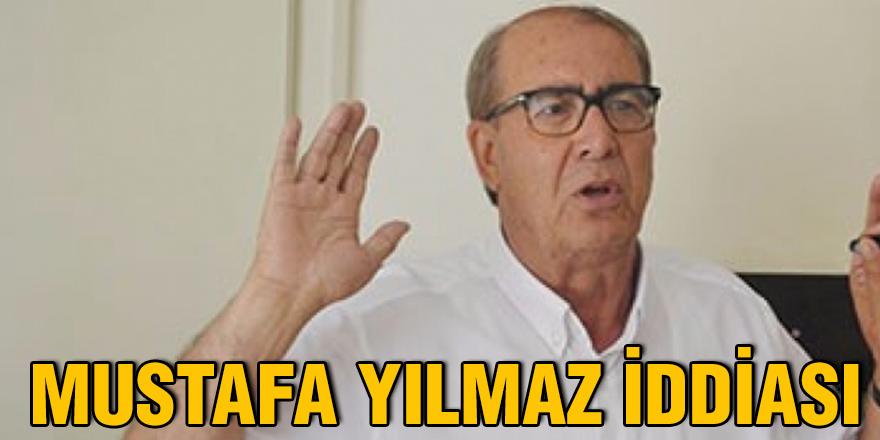Mustafa Yılmaz iddiası
