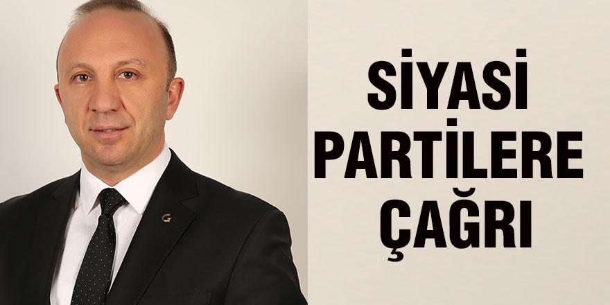 Siyasi partilere çağrı