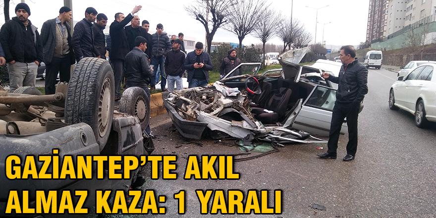 Gaziantep'te akıl almaz kaza: 1 yaralı