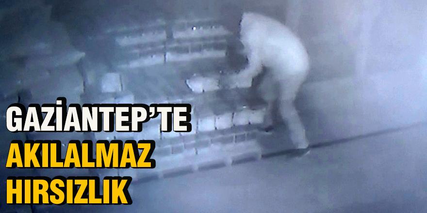Gaziantep'te akılalmaz hırsızlık