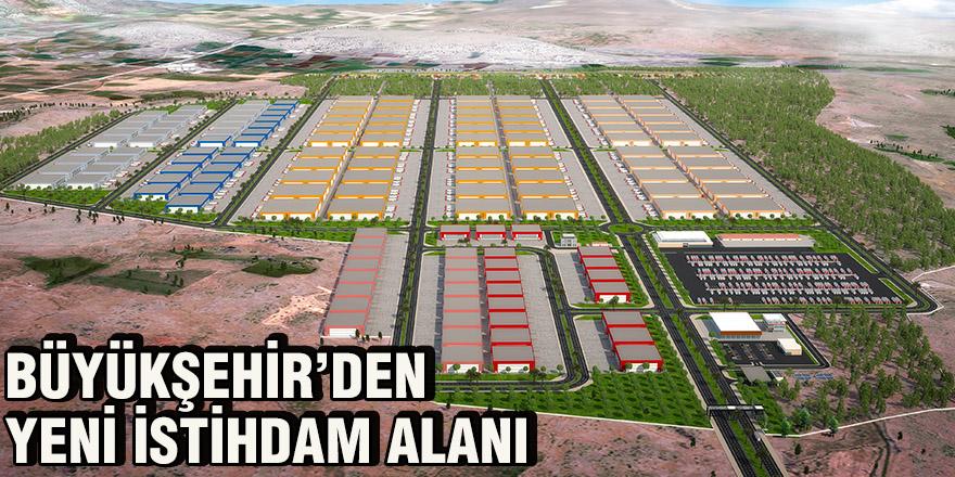 Büyükşehir'den yeni istihdam alanı