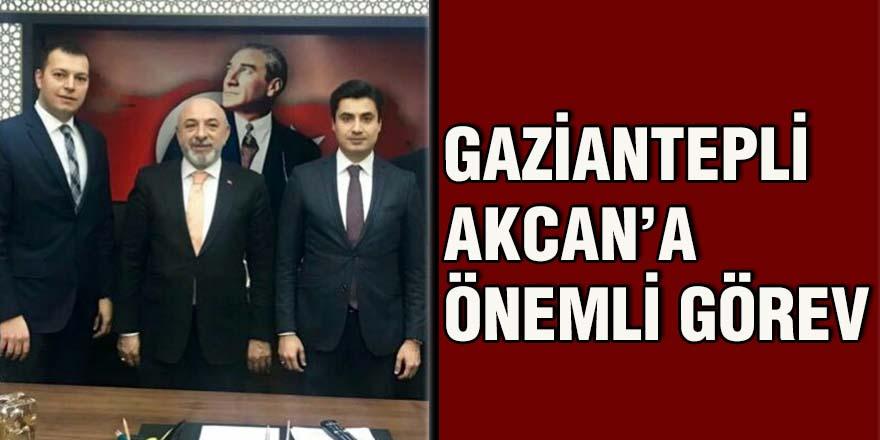 Gaziantepli Akcan'a önemli görev