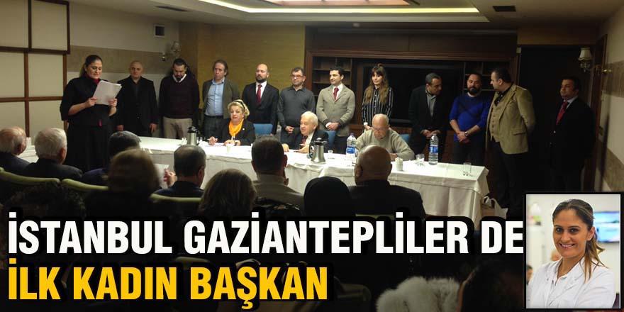 İstanbul Gaziantepliler de ilk kadın başkan