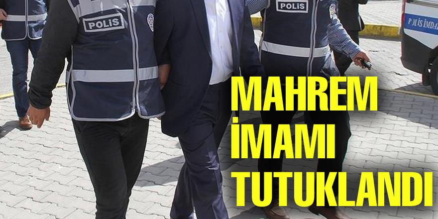 "FETÖ'nün ""mahrem imamı"" tutuklandı"