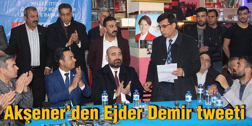 Akşener'den Ejder Demir tweeti