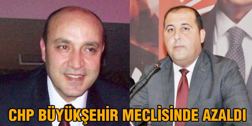 CHP Büyükşehir meclisinde azaldı