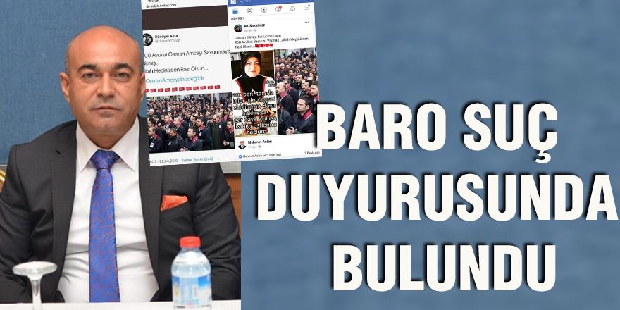 Baro suç duyurusunda bulundu