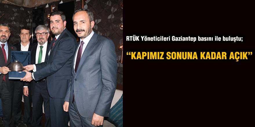 RTÜK Yöneticileri Gaziantep basını ile buluştu;