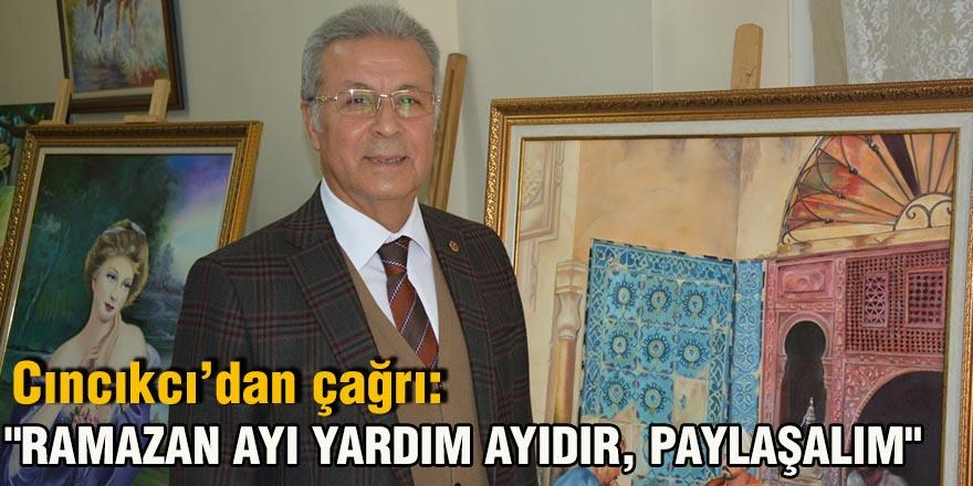 Cıncıkcı'dan çağrı: