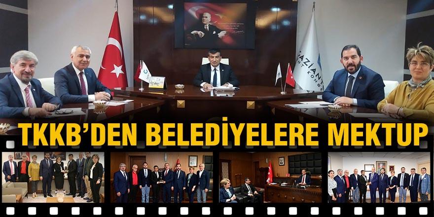 TKKB'DEN BELEDİYELERE MEKTUP