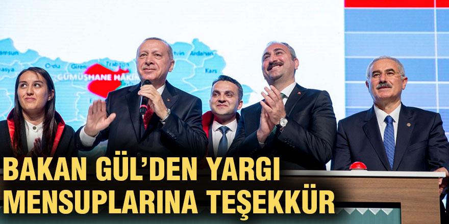 Bakan Gül'den yargı mensuplarına teşekkür