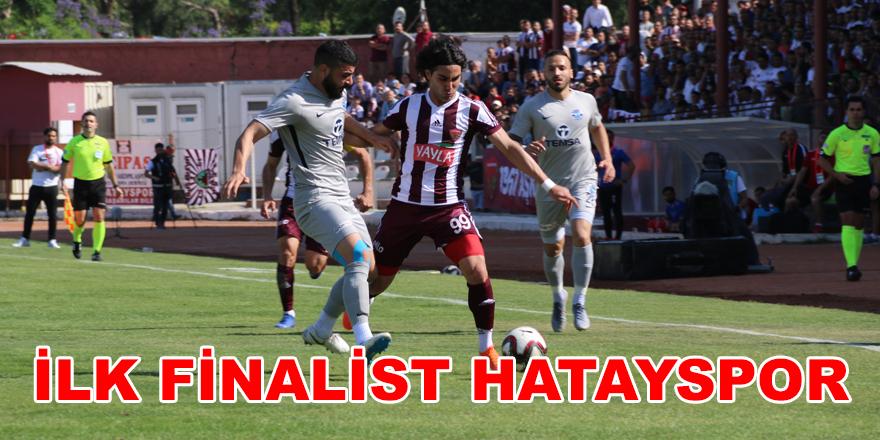 İlk finalist Hatayspor oldu