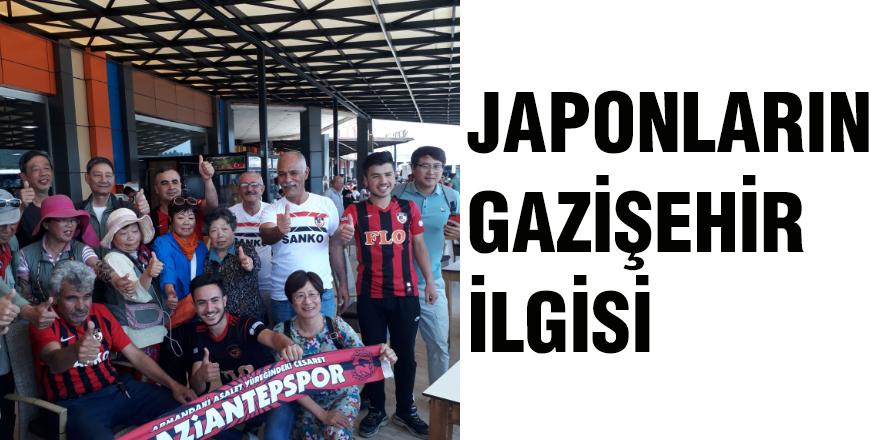Japonların Gazişehir ilgisi