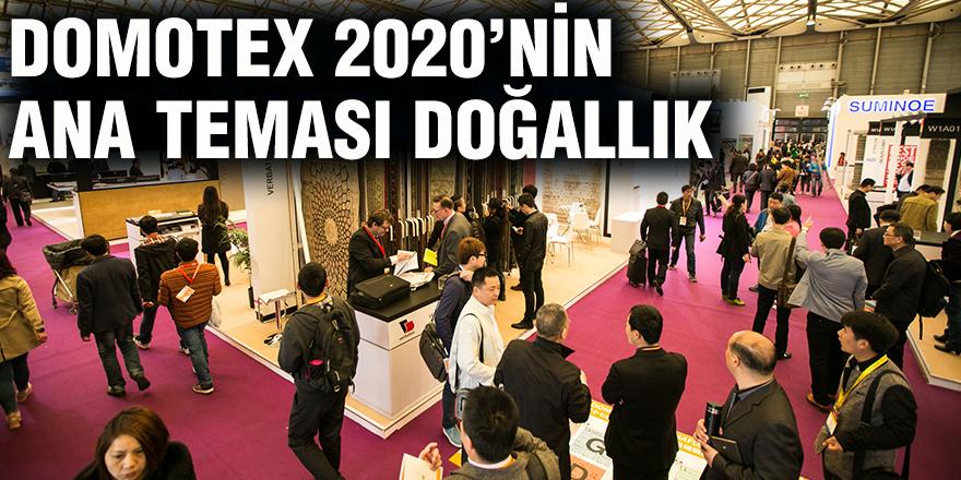 DOMOTEX 2020'nin ana teması doğallık