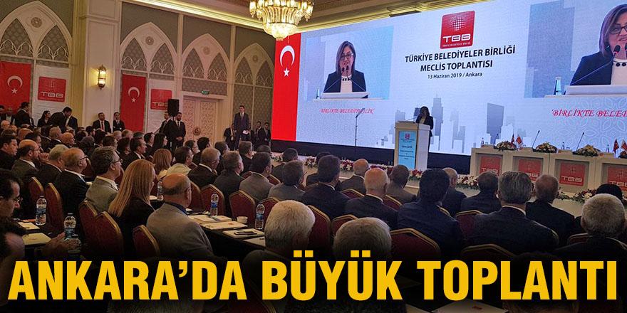 Ankara'da büyük toplantı