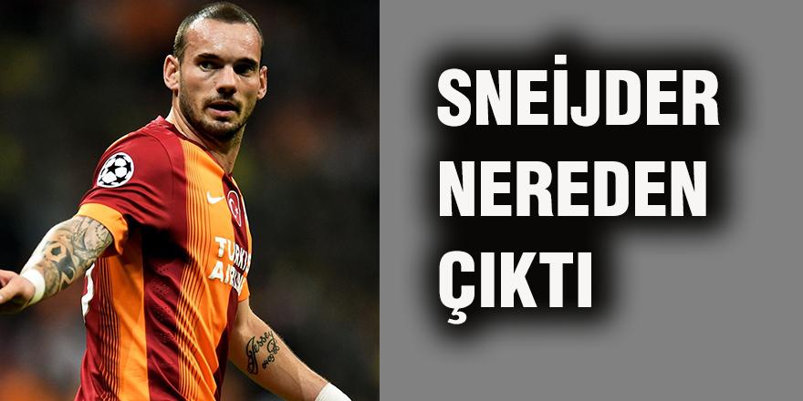 Sneijder nereden çıktı