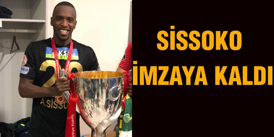 Sissoko imzaya kaldı