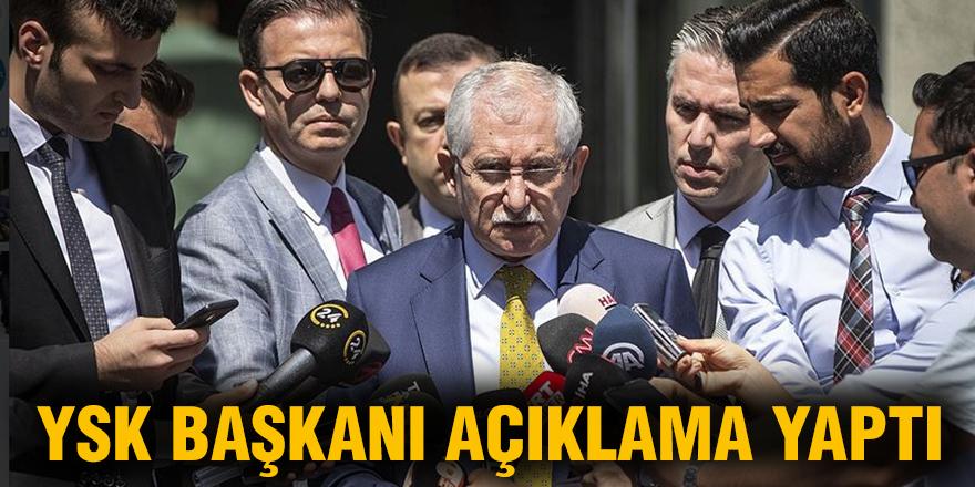YSK Başkanı açıklama yaptı