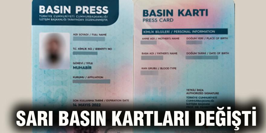 Sarı Basın kartları değişti