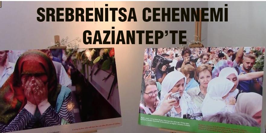 Srebrenitsa Cehennemi Gaziantep'te