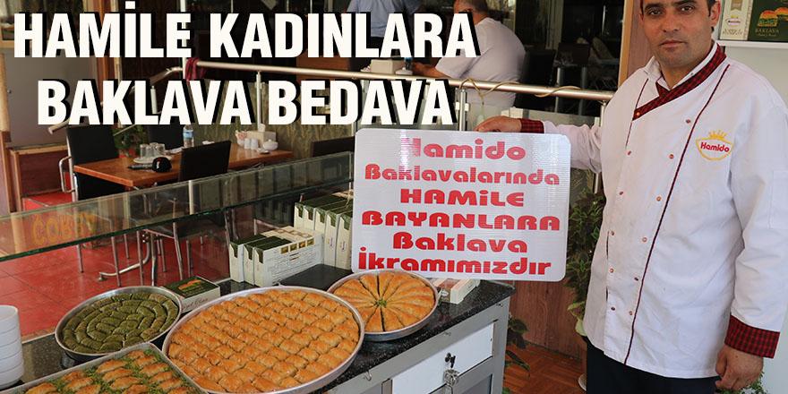 HAMİLE KADINLARA BAKLAVA BEDAVA