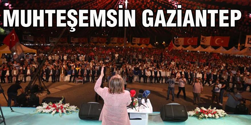 Muhteşemsin Gaziantep