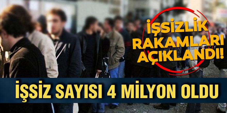 İşsiz sayısı 4 milyon oldu