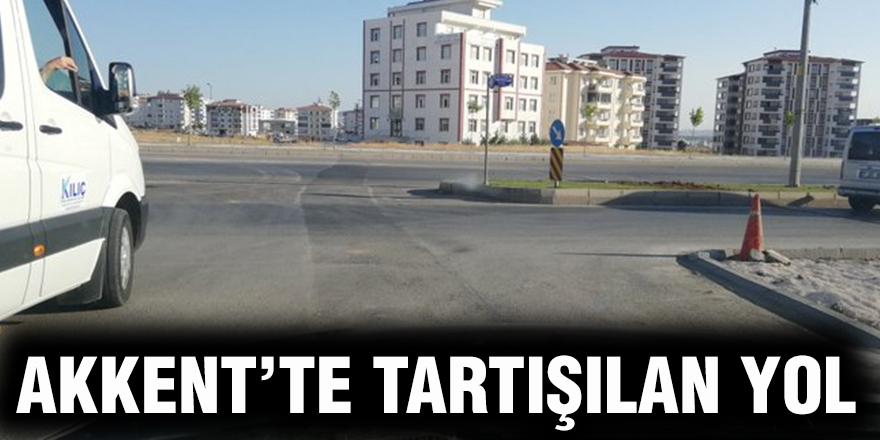 Akkent'te tartışılan yol