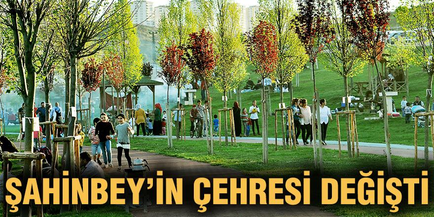 Şahinbey'in çehresi değişti