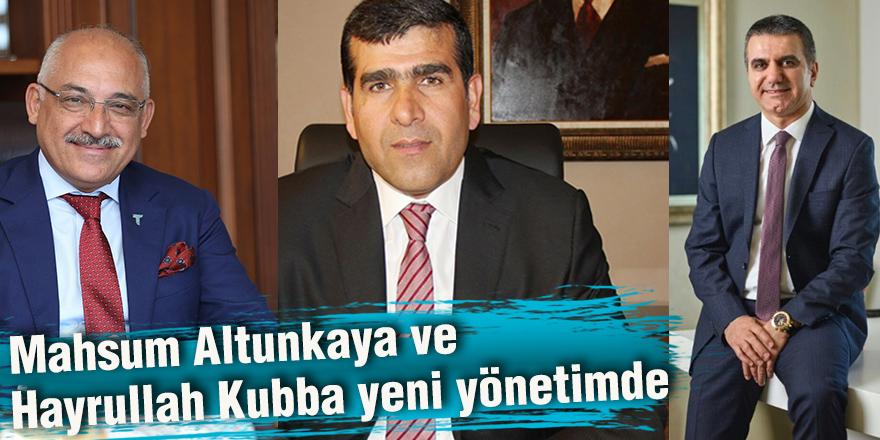 Mahsum Altunkaya ve Hayrullah Kubba yeni yönetimde
