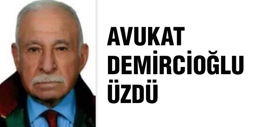 Avukat Demircioğlu üzdü