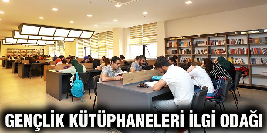 Gençlik kütüphaneleri ilgi odağı