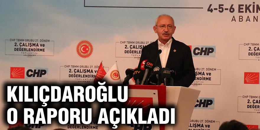 Kılıçdaroğlu o raporu açıkladı