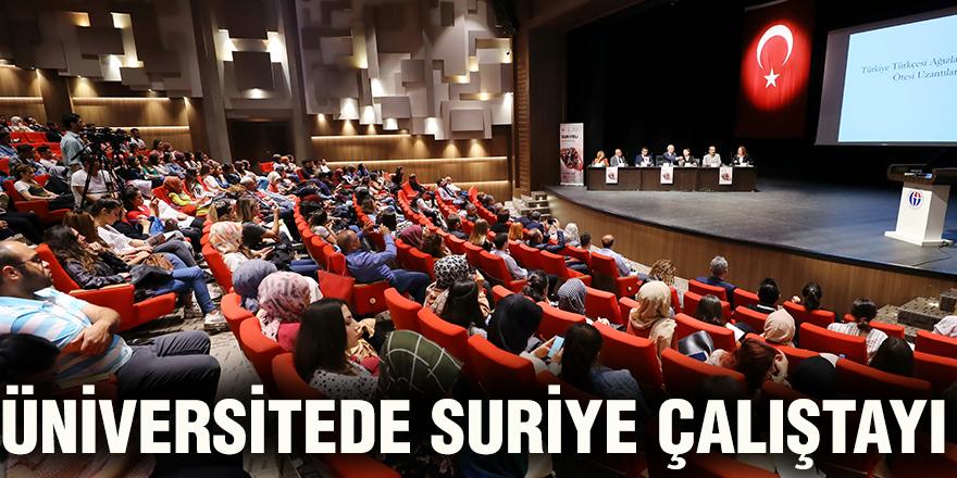 Üniversitede Suriye çalıştayı