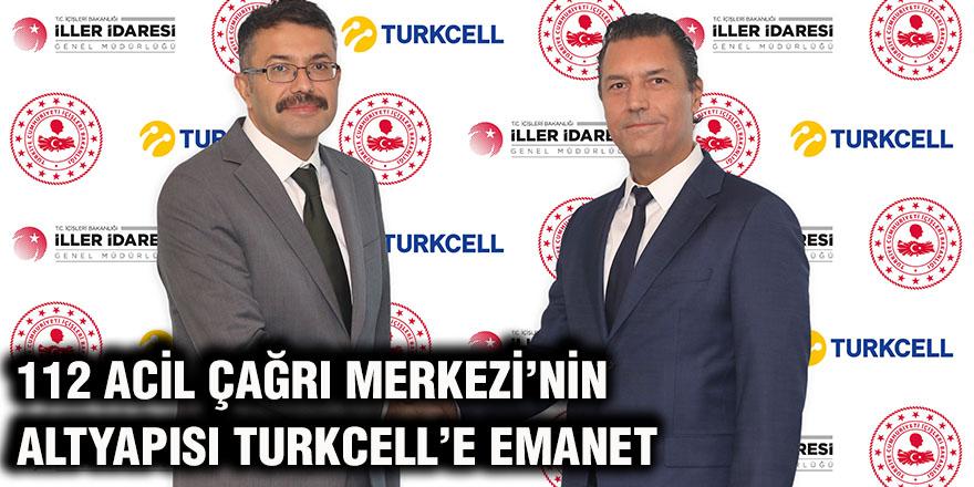 112 acil çağrı merkezi'nin Altyapısı turkcell'e emanet