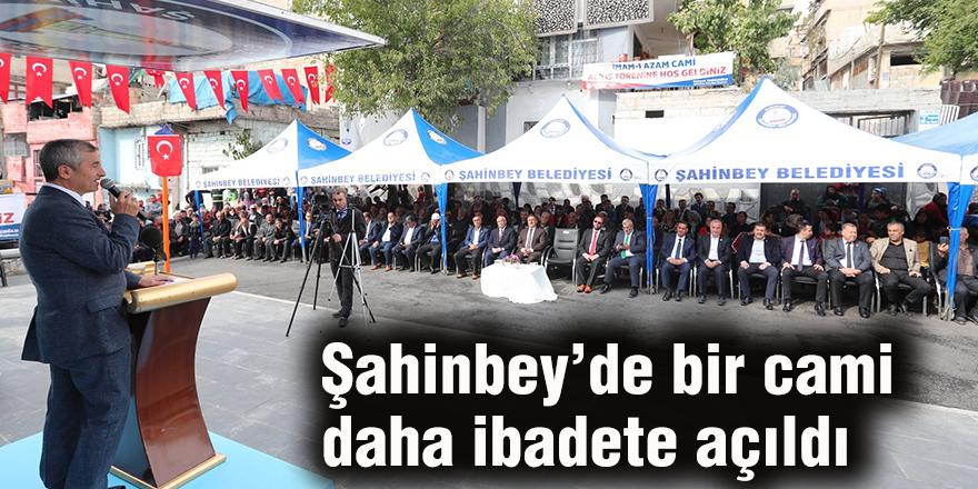 Şahinbey'de bir cami daha ibadete açıldı