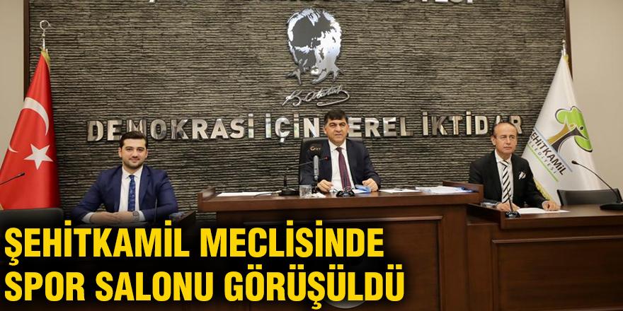 Şehitkamil Meclisinde Spor salonu görüşüldü