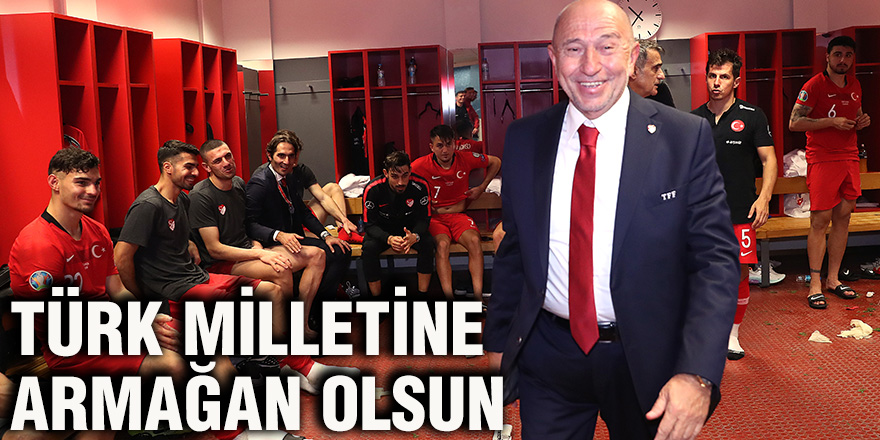 Türk milletine armağan olsun