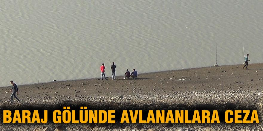 Baraj Gölünde avlananlara ceza