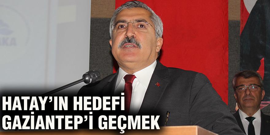 Hatay'ın hedefi Gaziantep'i geçmek