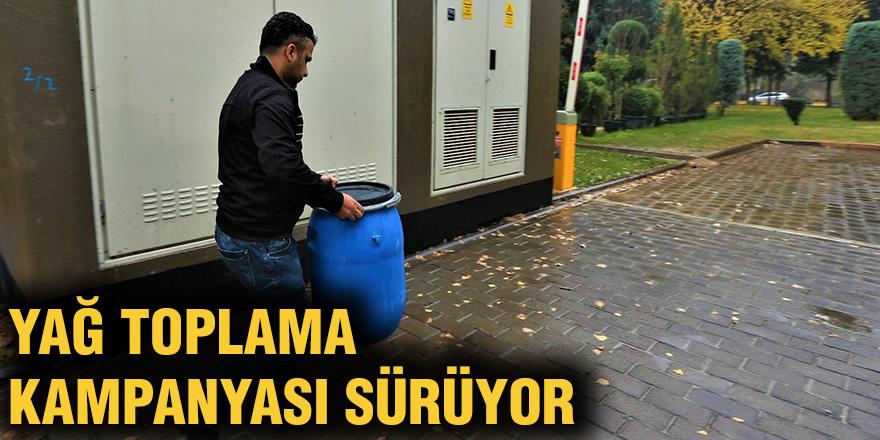 Yağ toplama kampanyası sürüyor