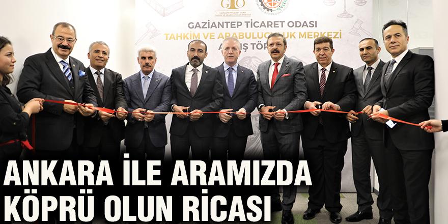 Ankara ile aramızda köprü olun ricası